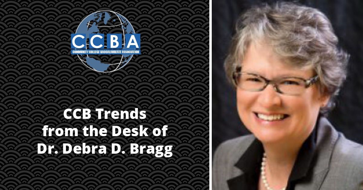 Community College Baccalaureate Association | Dr. Debra Bragg