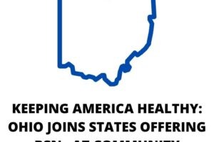 KEEPING AMERICA HEALTHY OHIO JOINS STATES OFFERING BSNs AT COMMUNITY COLLEGES